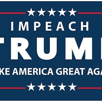 Impeach Trump by Lisann