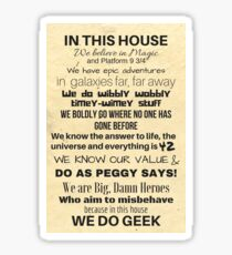 In This House...We Do Geek Sticker