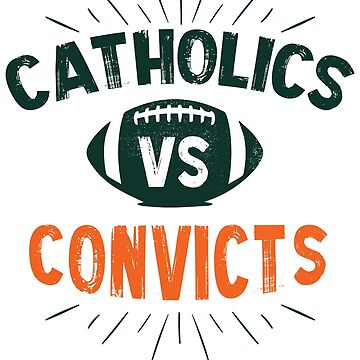 catholics vs Convicts by MeriemStore