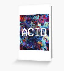ACID Greeting Card
