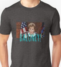 JUDGE JUDY BALONEY Unisex T-Shirt