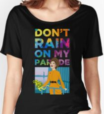 On my Parade Women's Relaxed Fit T-Shirt