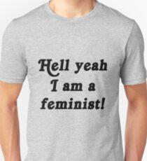 hell yeah feminist Unisex T-Shirt