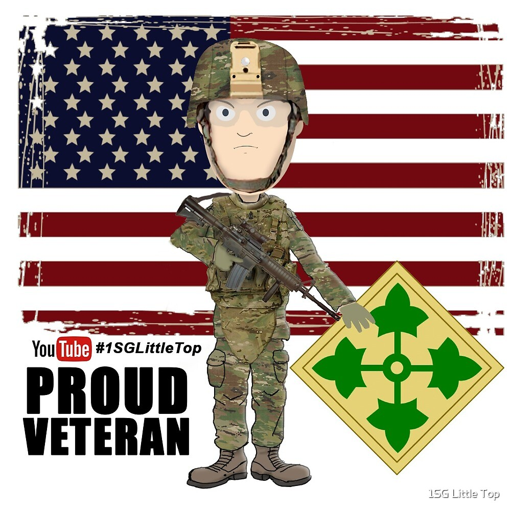 4th Infantry Division - Proud Veteran of OIF / OEF by 1SG Little Top