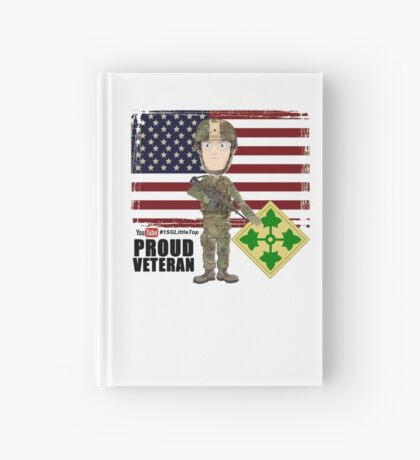 4th Infantry Division - Proud Veteran of OIF / OEF Hardcover Journal