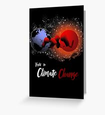 Fight to Climate Change Greeting Card