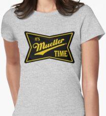 es ist mueller Zeit Tailliertes T-Shirt für Frauen