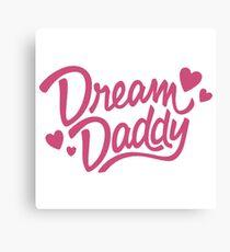 Dream Daddy Canvas Print