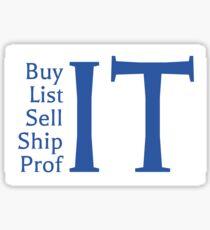 Buy It List It Sell It Ship It Profit Resale Flipping eBay Amazon Mantra Sticker