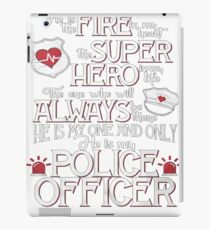 Best Police Gift – He Is My Police Officer iPad Case/Skin
