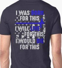 Best Police Gift –  I WAS BORN FOR THIS T-Shirt