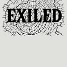 Exiled by HandDrawnTees