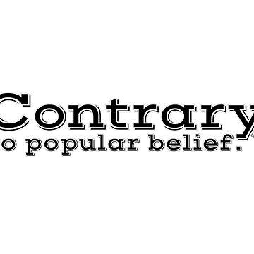 Contrary to popular belief. by WIPjenni by WIPjenni