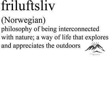 friluftsliv (Norwegian) statement tees & accessories by Rendezvousmag