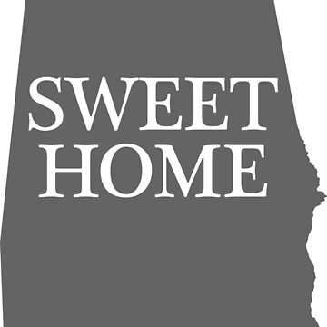 Sweet Home (gray) by Alabama