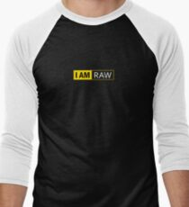 I AM RAW T-Shirt