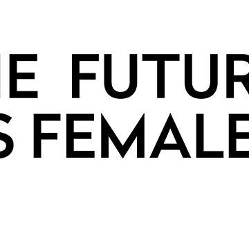 The Future Is Female by aoritoioho