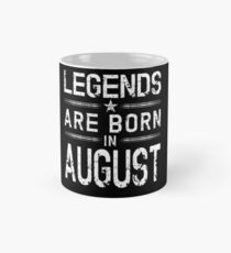 Legends Are Born In August - Vintage Distressed  Classic Mug