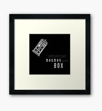 'I am definitely a madman with a box' quote with TARDIS Framed Print