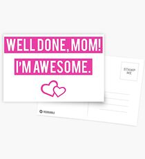 Well Done Mom I'm Awesome Postcards