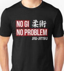 Jiu Jitsu - No Gi No Problem T-Shirt