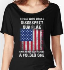 DISRESPECT OUR FLAG Women's Relaxed Fit T-Shirt