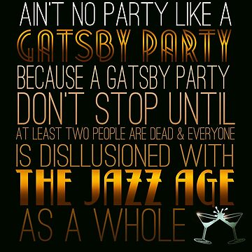 Gatsby Party!! by riotinlights
