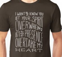 I Want to Know You Unisex T-Shirt