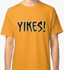 Yikes! Scary Font Quote Scoobydoo Classic T-Shirt