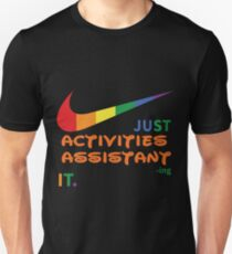 ACTIVITIES ASSISTANT BEST COLLECTION 2017 Unisex T-Shirt