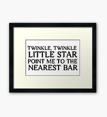 Funny Twinkle Twinkle Adult Version Cool Disco Drinking Bar Beer Drink Alcohol Vodka Whiskey Drunk Party T-Shirts Framed Print