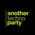 Anothertechnoparty by thebeardedhomo