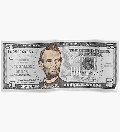 Have You Seen The New Five Dollar Bill? Poster