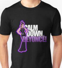 CALM DOWN BEYONCÉ T-Shirt