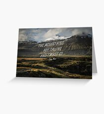 Mountains are calling 70 Greeting Card