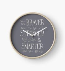 You are Braver Clock
