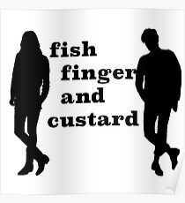 Fish finger and custard Poster