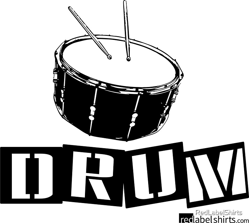 Label Me A Snare Drum Black Lettering By RedLabelShirts