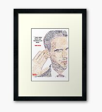 """MIKE ROSS QUOTE POSTER  - """" Yeah, baby! Butch and Sundance are back"""" Framed Print"""