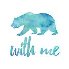 Bear With Me by of Moose  and Men