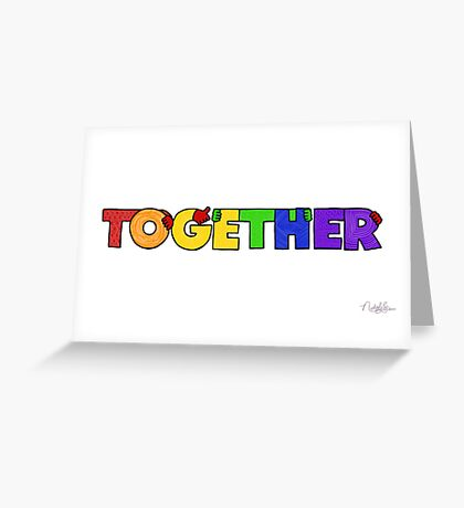 TOGETHER (rainbow colorway) Greeting Card