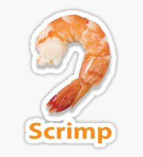 Scrimp Sticker