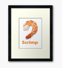 Scrimp Framed Print