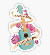 I Can't Help Falling in Love Sticker