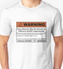 Warning: Offensive Behaviour  T-Shirt