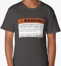 Warning: Offensive Behaviour  Long T-Shirt