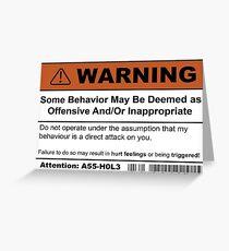 Warning: Offensive Behaviour  Greeting Card