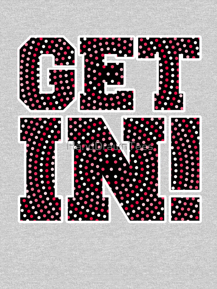 Get In! Red Dots by HandDrawnTees