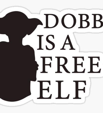 Dobby is a free elf - Type 2 Sticker