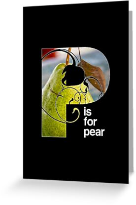 P is for pear by Lenore Locken